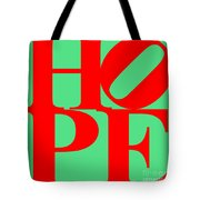 Hope 20130710 Red Green Tote Bag by Wingsdomain Art and Photography