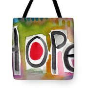 Hope- Colorful Abstract Painting Tote Bag by Linda Woods