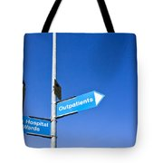 Hospital Signs Tote Bag by Tom Gowanlock