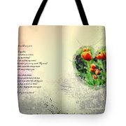 I Carry Your Heart With Me  Tote Bag by Bill Cannon