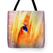 I Have Set My Eye On You Tote Bag by Hilde Widerberg