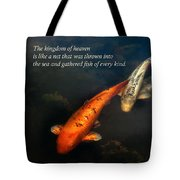 Inspirational - Gathering Fish Of Every Kind - Matthew 13-47 Tote Bag by Mike Savad