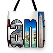 Istanbul Word Montage Tote Bag by Antony McAulay