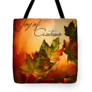 Joy Of Autumn Tote Bag by Lourry Legarde