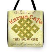 Karma Cafe Tote Bag by Debbie DeWitt