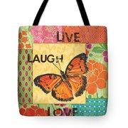 Live Laugh Love Patch Tote Bag by Debbie DeWitt