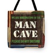 Man Cave Do Not Disturb Tote Bag by Debbie DeWitt