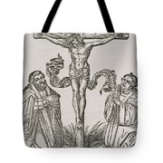 Martin Luther And Frederick IIi Of Saxony Kneeling Before Christ On The Cross Tote Bag by German School