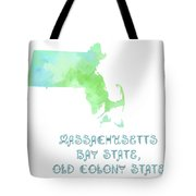 Massachusetts - Bay State - Old Colony State - Map - State Phrase - Geology Tote Bag by Andee Design