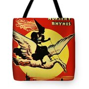 Mother Goose Tote Bag by Bill Cannon