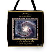 Nasa Whirlpool Galaxy Heaven Bless The Lord Praise And Exalt Him Above All Forever Tote Bag by Rose Santuci-Sofranko