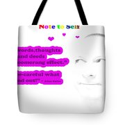 Note to Self Boomerang Effect Tote Bag by Allan Rufus