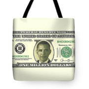 Obama Million Dollar Bill Tote Bag by Charles Robinson