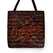 Orioles Baseball Graffiti On Brick  Tote Bag by Movie Poster Prints