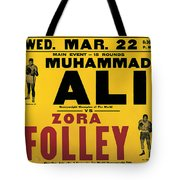 Poster Advertising The Fight Between Muhammad Ali And Zora Folley In Madison Square Garden Tote Bag by American School