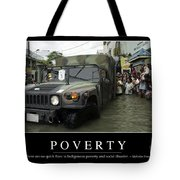Poverty Inspirational Quote Tote Bag by Stocktrek Images