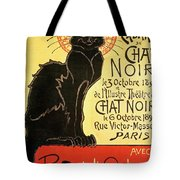 Reopening Of The Chat Noir Cabaret Tote Bag by Theophile Alexandre Steinlen