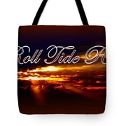 Roll Tide Roll w Red Border - Alabama Tote Bag by Travis Truelove