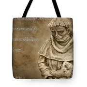 Saint Francis Of Assisi Tote Bag by Dan Sproul