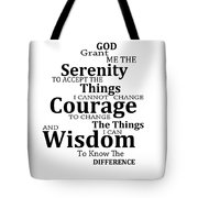 Serenity Prayer 6 - Simple Black And White Tote Bag by Sharon Cummings