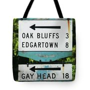 Signs Of Simpler Times Marthas Vineyard Massachusetts Tote Bag by Michelle Wiarda