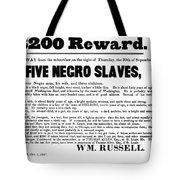 Slave Family And Children Escape - Reward Poster - 1847 Tote Bag by Daniel Hagerman