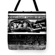 The American Way - Standard Of Living Tote Bag by Benjamin Yeager