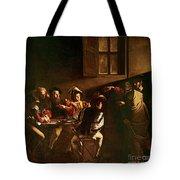The Calling Of St Matthew Tote Bag by Michelangelo Merisi o Amerighi da Caravaggio