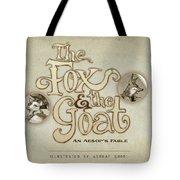 The Fox And The Goat I Tote Bag by Ashraf Ghori