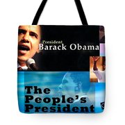 The People's President Still Tote Bag by Terry Wallace