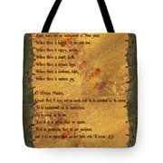 The Saint Francis Prayer Tote Bag by Philip Ralley