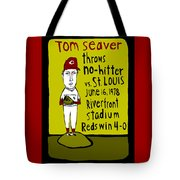 Tom Seaver Cincinnati Reds Tote Bag by Jay Perkins