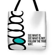 True Way Tote Bag by Linda Woods