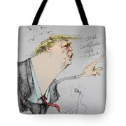 Trump In A Mission....much Ado About Nothing. Tote Bag by Ylli Haruni