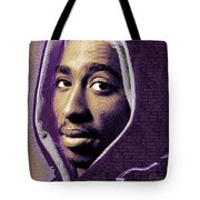 Tupac Shakur And Lyrics Tote Bag by Tony Rubino