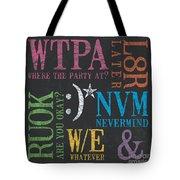 Tween Textspeak 2 Tote Bag by Debbie DeWitt