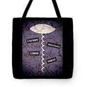 Uncork Something Good Today Tote Bag by Frank Tschakert