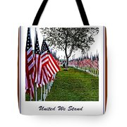 United We Stand Tote Bag by Ella Kaye Dickey