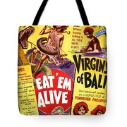 Virgins Of Bali Eatem Alive Tote Bag by Studio Release