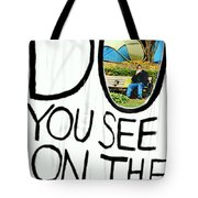 What Do You See On The Other Side Tote Bag by Valentino Visentini