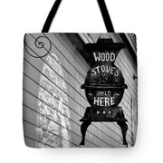 Wood Stoves Sold Here Tote Bag by Christine Till
