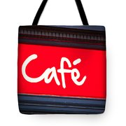 Cafe Sign Tote Bag by Tom Gowanlock