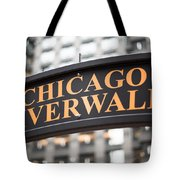 Chicago Riverwalk Sign Tote Bag by Paul Velgos