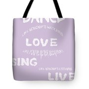 Dance Like Nobody's Watching - Lilac Tote Bag by Georgia Fowler