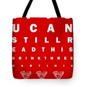 Eye Exam Chart - If You Can Read This Drink Three Martinis - Red Tote Bag by Wingsdomain Art and Photography