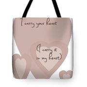 I Carry Your Heart I Carry It In My Heart - Dusky Pinks Tote Bag by Georgia Fowler