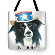 In Dog We Trust Greeting Card Tote Bag by Jerry McElroy