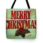 Merry Christmas Tote Bag by Georgeta  Blanaru