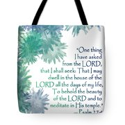 One Thing I Have Asked Tote Bag by Christopher Gaston