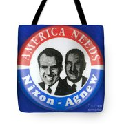 Presidential Campaign:1972 Tote Bag by Granger